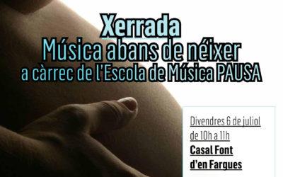 ANUL·LADA!!!!! Xerrada: música abans de néixer