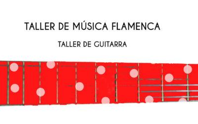 taller de MÚSICA FLAMENCA