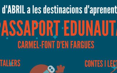 Passaport edunauta: activitats d'abril