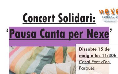CONCERT SOLIDARI: 'PAUSA CANTA PER NEXE'